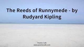The Reeds of Runnymede   by Rudyard Kipling