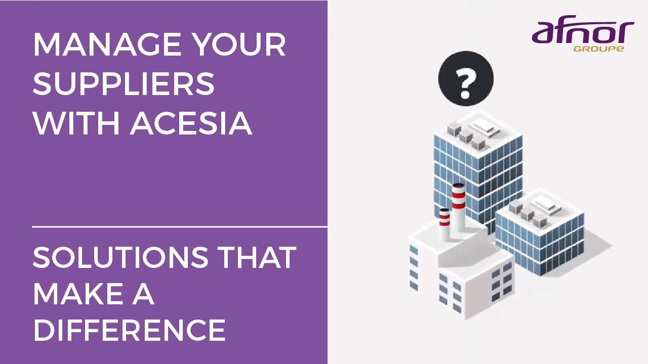 Acesia An Operational Tool To Assess And Manage Your Suppliers