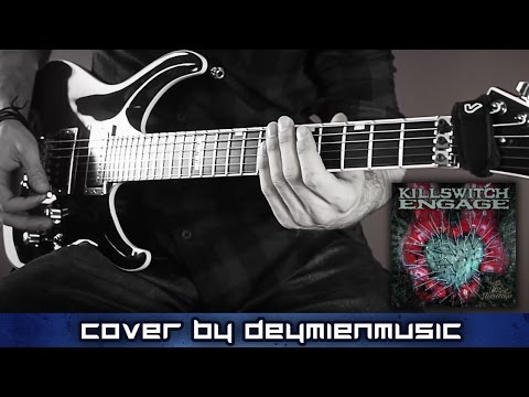 Killswitch Engage  The End of Heartache  Guitar  Playthrough HD