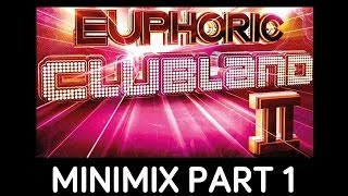 Euphoric Clubland 2 - Minimix Part 1 - Album Out Now