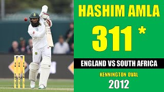 Hashim Amla scores his maiden triple hundred | England vs South Africa at Kennington Oval in 2012