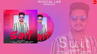 Latest Punjabi Song : Suit (Punjabi Song) R Guri ft. Roby Muzic | Prem Teji | New Punjabi Song 2020