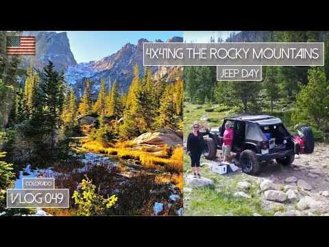 4x4'ING THE ROCKY MOUNTAINS - COLORADO JEEP DAY - VLOG 049