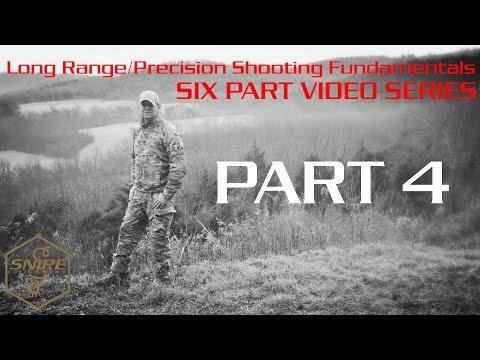 Long Range/Precision Shooting Fundamentals - Proper Scope Adjustments Part Four