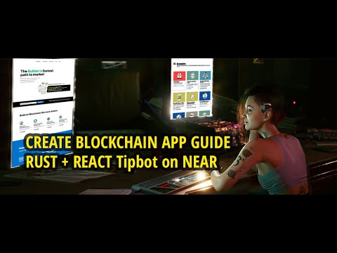 Create Blockchain App (ENGLISH Guide). RUST + REACT Tipbot on NEAR