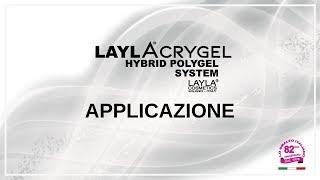 LAYLACRYGEL - APPLICAZIONE
