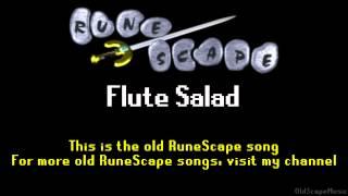 Old RuneScape Soundtrack: Flute Salad