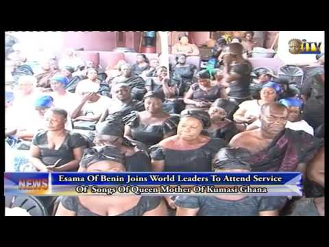 Esama Of Benin Joins World Leaders To Attend Service Of Songs Of Queen Mother Of Kumasi Ghana