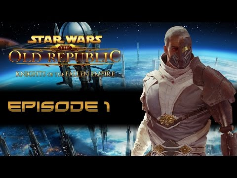 SWTOR: Knights of the Fallen Empire (Mostly Dark Side) - Episode 1 - The Eternal Empire