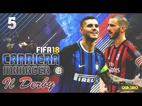 INTER - MILAN - Serie A TIM 2017/18 : IL DERBY | FIFA 18 carriera allenatore INTER #05