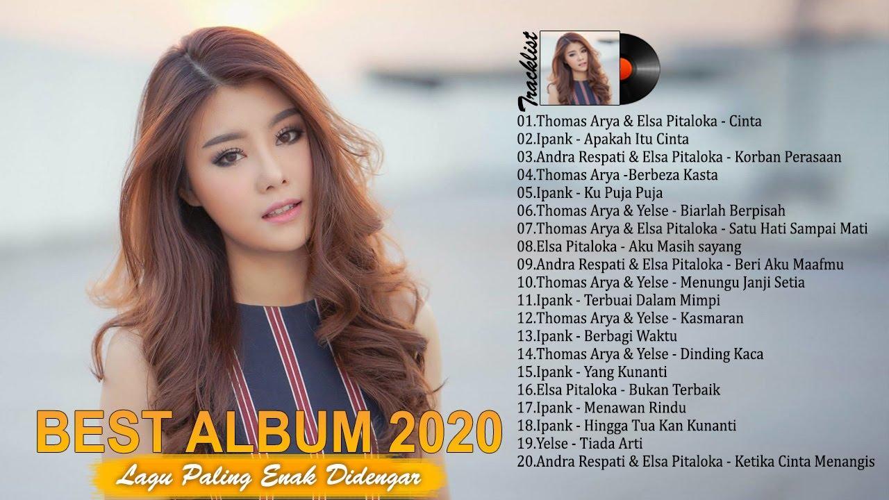 Lagu Enak Didengar 2020 SAAT KERJA - 20 LAGU ENAK PENYEMANGAT KERJA