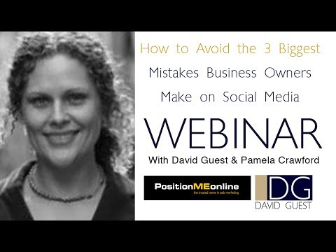Webinar: How to Avoid the 3 Biggest Mistakes Business Owners Make on Social Media