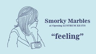 Smorky Marbles - Feeling (Acoustic) #stayathome