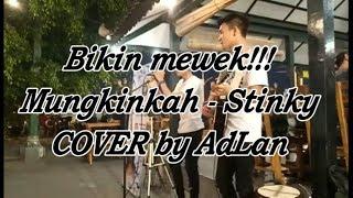 Bikin mewek!!! Mungkinkah - STINKY by AdLani Rambe MP3