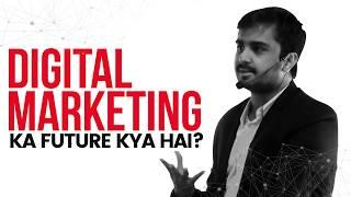 Future of Digital Marketing in India | Sorav Jain (Hindi)