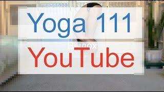 Уроки по йоге - видео уроки по системе йога111