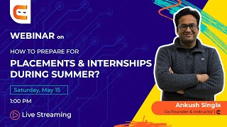 How to Prepare f๐r Placements and Internships during Summer?