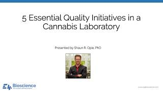 5 Essential Quality Initiatives in a Cannabis Laboratory