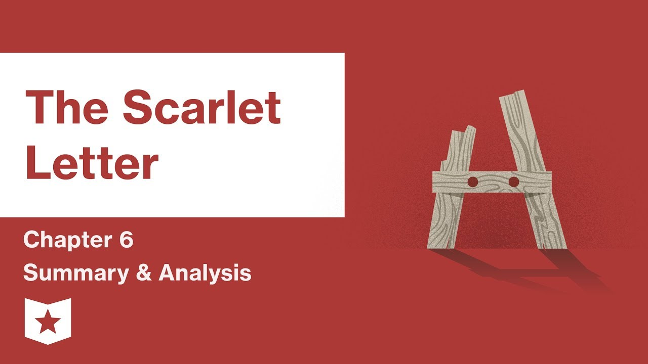 The Scarlet Letter | Chapter 6 Summary and Analysis | Nathaniel
