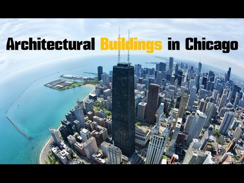 Top 14. Best Architectural Buildings in Chicago - Illinois