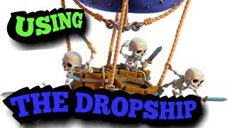 USING DROPSHIP FOR THE FIRST TIME 👍Bh-7 | CLASH OF CLANS |