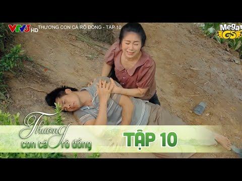 THƯƠNG CON CÁ RÔ ĐỒNG TẬP 10 - Phim hay 2021 |  Lê Phương, Quốc Huy, Quang Thái, Như Đan, Hoàng Yến