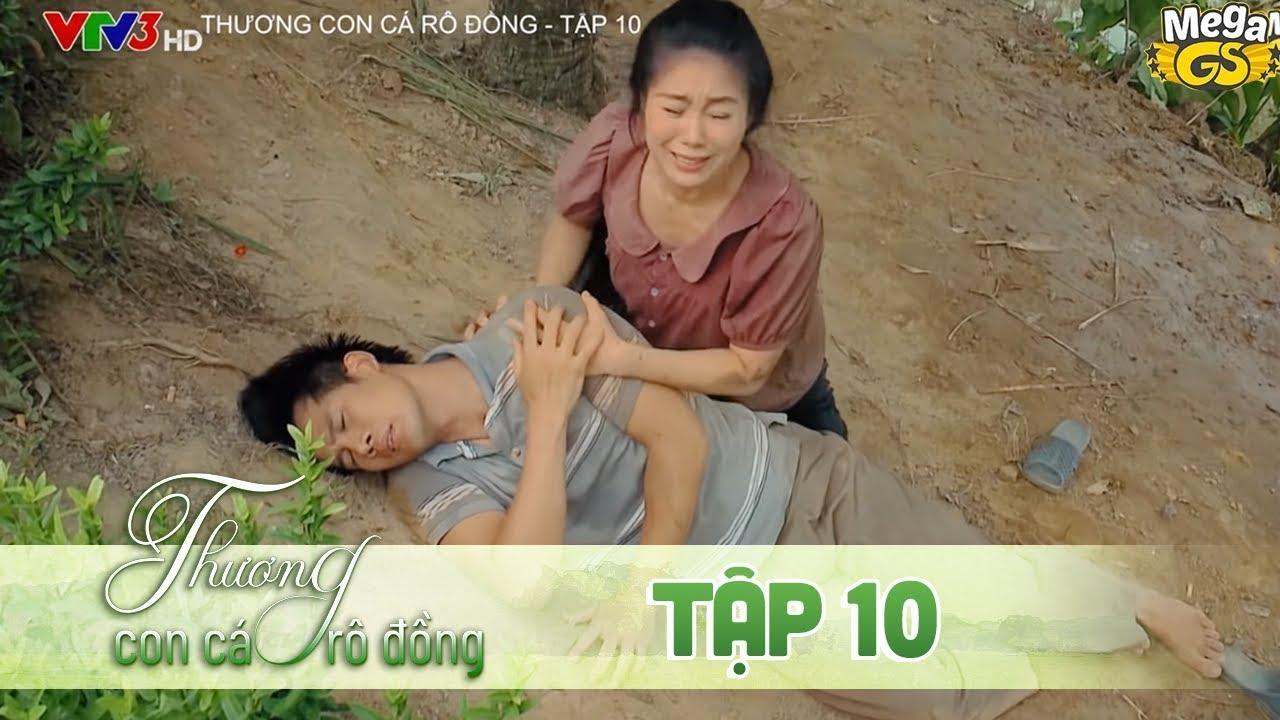 THƯƠNG CON CÁ RÔ ĐỒNG TẬP 10 - Phim hay 2021    Lê Phương, Quốc Huy, Quang Thái, Như Đan, Hoàng Yến