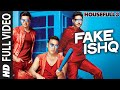 FAKE ISHQ Full Video Song | HOUSEFULL 3 | T-Series