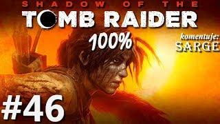 Zagrajmy w Shadow of the Tomb Raider PL (100%) odc. 46 - Koronacja Etzliego