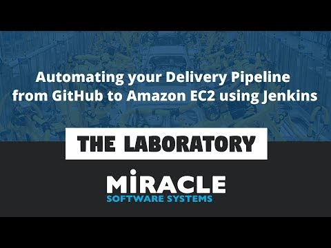 Automating your Delivery Pipeline from GitHub to Amazon EC2 using Jenkins | The Laboratory