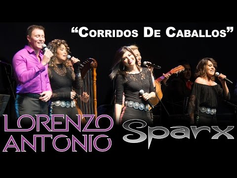 Lorenzo Antonio y SPARX -