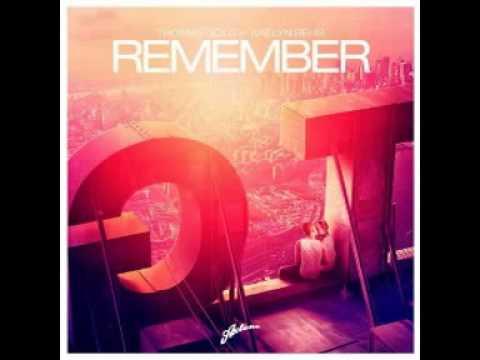 Thomas Gold Feat.Kaelyn Behr - Remember (Original Mix) 2013