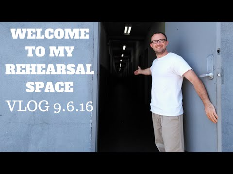 WELCOME TO MY REHEARSAL SPACE, VLOG 9 6 16