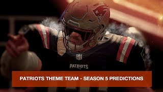 All Patriots Theme Team - Season 5 PREDICTIONS + POWER UPS