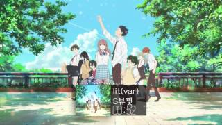 [뷰핏]목소리의 형태OST - 「 Lit(var) | Koe no Katachi | A Silent Voice OST | COVER 」