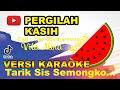 Dj Remix Vita Alvia - Pergilah Kasih (Kejarlah SelingkuhanMu) | Cover Karaoke Versi)