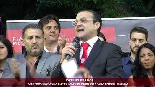 CATENO DE LUCA - APERTURA CAMPAGNA ELETTORALE - ELEZIONI REGIONALI 2017