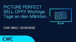 PICTURE PERFECT SELL OFF!! Wichtige Tage an den Märkten. (CMC BBQ 25.06.20)