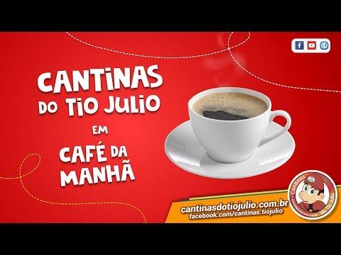 Cantinas do Tio Julio em: Café da Manhã.