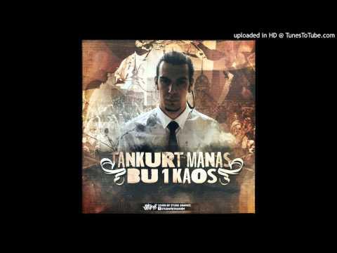 Tankurt Manas - Bu 1 Kaos