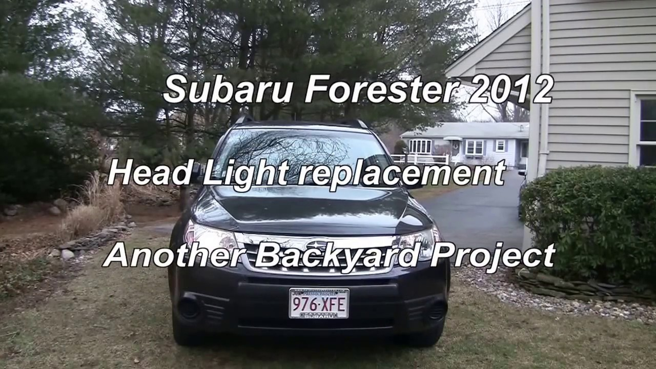 Subaru Forester 2017 To Head Light Replacement