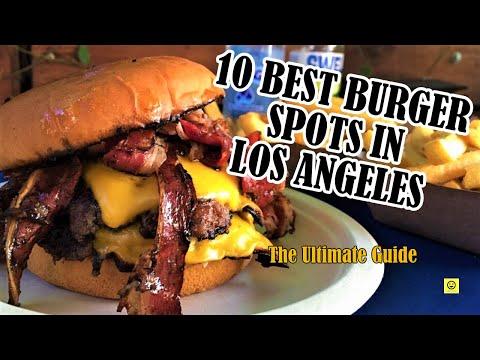 10 BEST BURGER SPOTS In Los Angeles