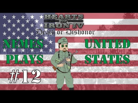 Death or Dishonor - Hearts of Iron 4 United States - Part 12 - [HOI4] [FINAL] |