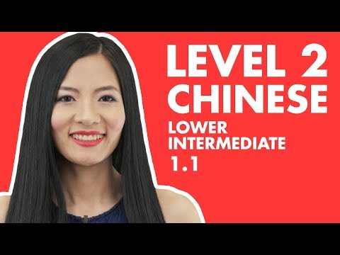 Learn Level 2 Chinese HSK 2 Lesson 1 Intermediate Chinese Course Grammar Conversation Vocabulary 1.1