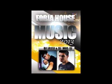 Dj Jassi - Dj Moesi -- Fobia House Music --