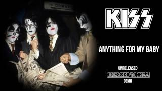 Kiss - Anything For My Baby (demo)