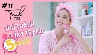 Ngọc Trinh - Tips Makeup #10 | Thử Thách Tẩy Trang Trong 5 Phút (5 Minutes Remove Makeup Challenge)
