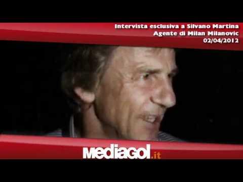 Intervista esclusiva a Silvano Martina, agente di Milan Milanovic - 02/04/2012 - Mediagol.it
