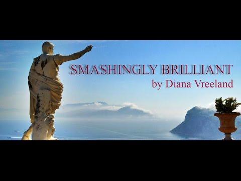 SMASHINGLY BRILLIANT by Diana Vreeland