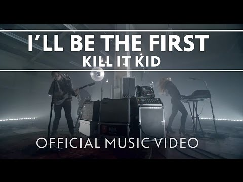Kill It Kid -